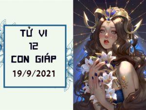 Dự đoán 12 con giáp ngày 19/9/2021